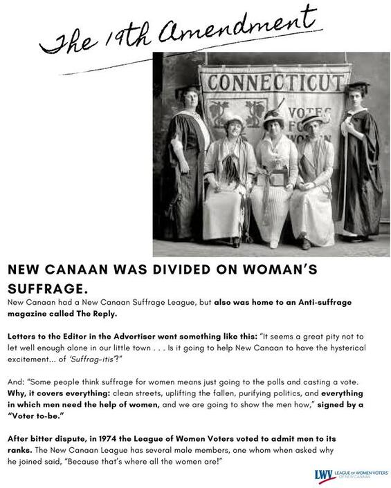New Canaan was divided on women's suffrage. New Canaan had a New Canaan Suffrage League, but also was home to an Anti-suffrage magazine called The Reply. Letters to the Editor in the Advertiser went something like this: