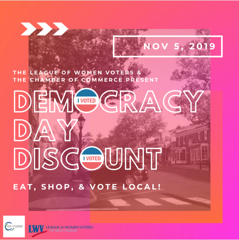 The League of Women Voters and the Chamber of Commerce present Democracy Day Discount. Eat, shop, and vote local!